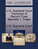 U.S. Supreme Court Transcript of Record Crest Specialty v. Trager