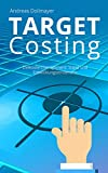 Target Costing: Zielkostenmanagement: Stand und Entwicklungstendenzen (Ratgeber Wirtschaft)