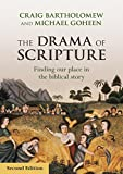 The Drama of Scripture: Finding our place in the biblical story by Craig Bartholomew (2014-11-20)
