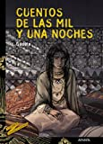 Cuentos de las mil y una noches: 17 (Literatura Juvenil (A Partir De 12 Años) - Cuentos Y Leyendas)