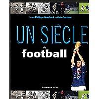 Un siecle de football 2015