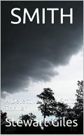 Smith: A gripping detective thriller (A Detective Jason Smith Thriller Book 1) by [Giles, Stewart]
