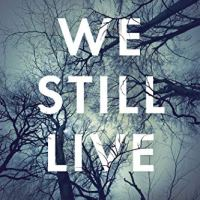 Rosie's #Bookreview Of #Contemporary #Romance WE STILL LIVE by @saradobie