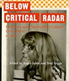 Below Critical Radar: Fanzines and Alternative Comics From 1976 to Now: Fanzines and Alternative Comics from 1976 to the Present Day