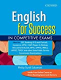 English for Success in Competitive Exams: A One-Stop Solution to All Your Competitive Examination Needs!