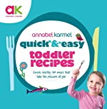 Quick and Easy Toddler Recipes (Quick & Easy)
