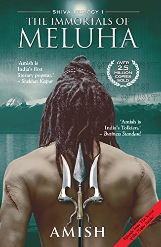 Immortals of Meluha (The Shiva Trilogy Book 1) by [Tripathi, Amish]