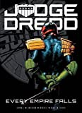 Judge Dredd: Every Empire Falls