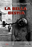 La bella bestia.Audiolibro. Cd Mp3