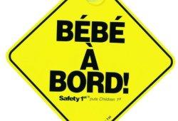 Safety 1st Bebe A Bord Signalisation pour Voiture Prix