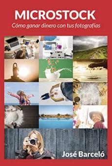 Microstock: Cómo ganar dinero con tus fotografías