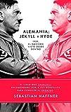 Alemania Jekyll y Hyde: 1939, el nazismo visto desde dentro