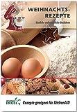 Weihnachtsrezepte - Rezepte geeignet für KitchenAid: köstliche weihnachtliche Backideen und Plätzchen