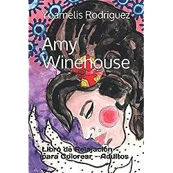 Amy Winehouse: Libro de Relajación para Colorear - Adultos