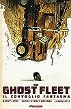 The ghost fleet. Il convoglio fantasma