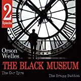 The Black Museum: The Car Tyre / The Brass Button