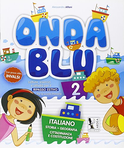 Onda blu italiano. Per la Scuola elementare: 2