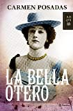 La Bella Otero (Volumen independiente)