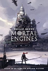 Mortal Engines (Predator Cities Book 1) (English Edition) von [Reeve, Philip]