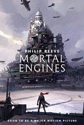 Mortal Engines (Predator Cities Book 1) (English Edition) von [Reeve, Philip]