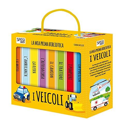 I veicoli. La mia prima biblioteca. Ediz. a colori