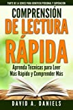 Comprension de Lectura Rapida: Aprenda Técnicas para Leer Más Rápido y Comprender Más: Volume 1 (Personal Advantage Self Improvement)