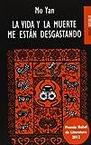 LA VIDA Y LA MUERTE ME ESTÁN DESGASTANDO (BOLSILLO)