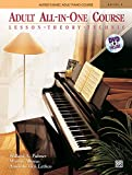 Alfred's Basic Adult All-In-One Course, Level 1: Lesson, Theory, Technic [With DVD] (Alfred's Basic Adult Piano Course)