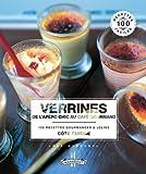 Verrines, de l'apéro chic au café gourmand