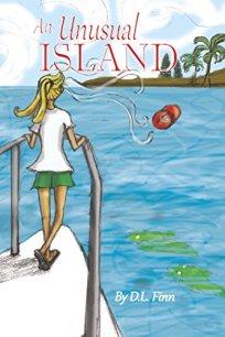 An Unusual Island by [Finn, D.L.]