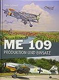 ME 109: Produktion und Einsatz
