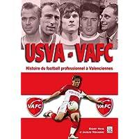USVA VAFC - Histoire du football professionnel a Valenciennes