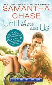 Until There Was Us (Montgomery Brothers) by [Chase, Samantha]
