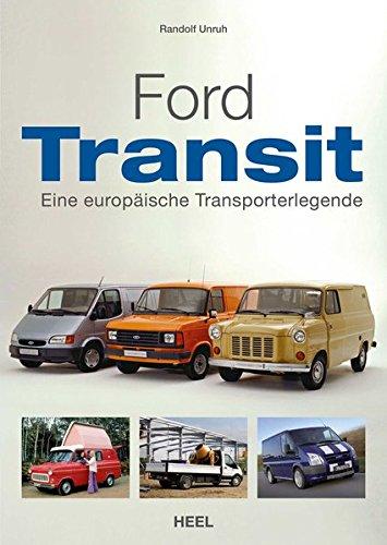 Ford Transit: Eine europäische Transporterlegende