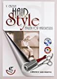 Hair style. English for hairdressers. Per gli Ist. professionali. Con CD Audio. Con espansione online [Lingua inglese]