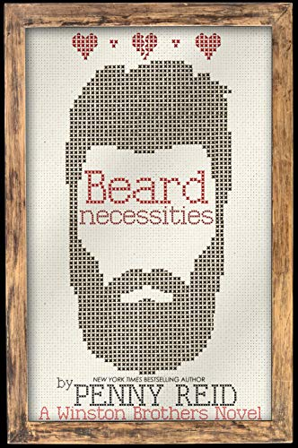 Beard Necessities (Winston Brothers Book 7) by [Reid, Penny]