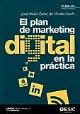 Plan de marketing digital en la práctica,El (3ª ed.)
