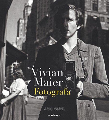 Vivian Maier fotografa. Ediz. illustrata