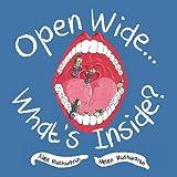 Open Wide... What's Inside?