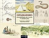 Exploradores. Cuadernos de viaje y aventura (Ilustrados)