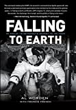 Falling to Earth: An Apollo 15 Astronaut's Journey to Earth