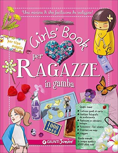 Girl's book per ragazze in gamba. Con adesivi