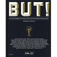 But ! : Ils ont marqué en finale de Coupe du Monde de la FIFA