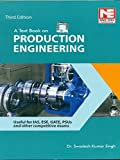 A Text Book on Production Engineering
