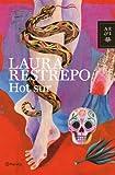 Hot sur (Autores Españoles e Iberoamericanos)