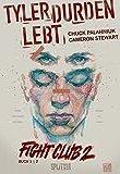 Fight Club 2 - Tyler Durden lebt: Band 1