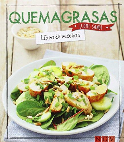 Recetas Quemagrasas (¡Come sano!)