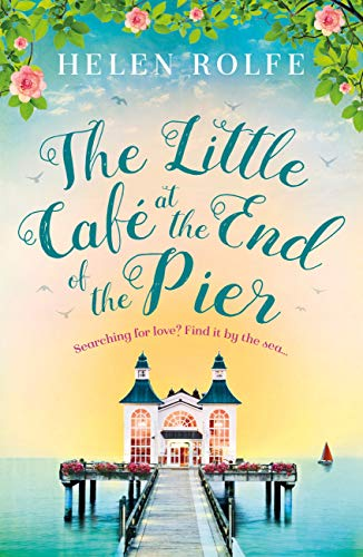 The Little Café at the End of the Pier (English Edition)