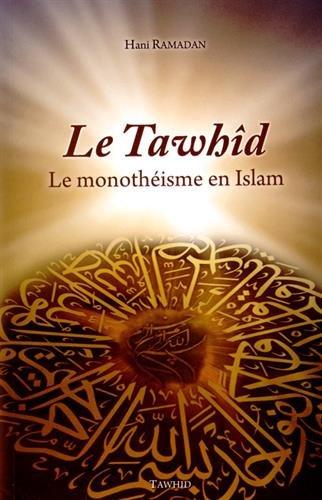 Le-Tawhd-Le-monothisme-en-Islam