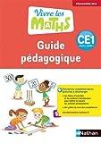 Vivre les maths CE1 Cycle 2, Année 2, Guide pédagogique - Programme 2016